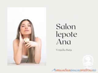 Salon lepote Ana - kozmetički saloni u Vrnjačkoj Banji