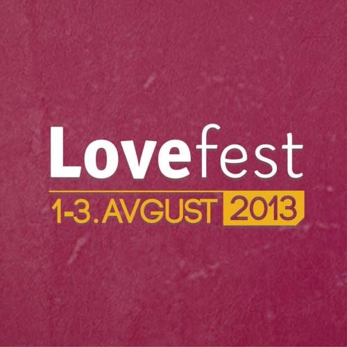 The Love Festival Vrnjacka Banja 2013 - Vrnjačka Banja